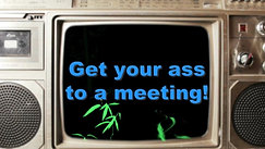 Get Your Ass to a Meeting