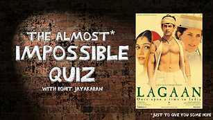 Episode 14 - Lagaan - The Almost Impossible Quiz with Rohit Jayakaran
