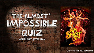 Episode 6 - Om Shanti Om - The Almost Impossible Quiz with Rohit Jayakaran