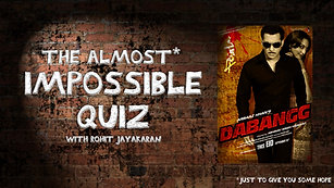 Episode 2 - Dabangg - The Almost Impossible Quiz with Rohit Jayakaran