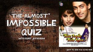 Episode 10 - Hum Aapke Hai Kaun - The Almost Impossible Quiz with Rohit Jayakaran