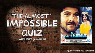 Episode 3 - Mr India - The Almost Impossible Quiz with Rohit Jayakaran