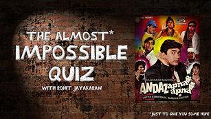 Episode 1 - Andaz Apna Apna - The Almost Impossible Quiz with Rohit Jayakaran