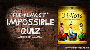 Episode 5 - 3 Idiots - The Almost Impossible Quiz with Rohit Jayakaran