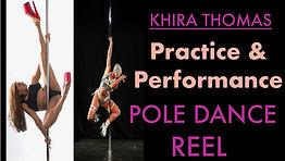 Pole Performance & Practice Reel (Khira Thomas)