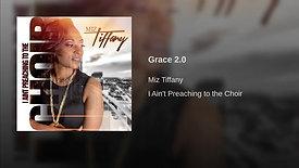Miz Tiffany - Grace 2.0