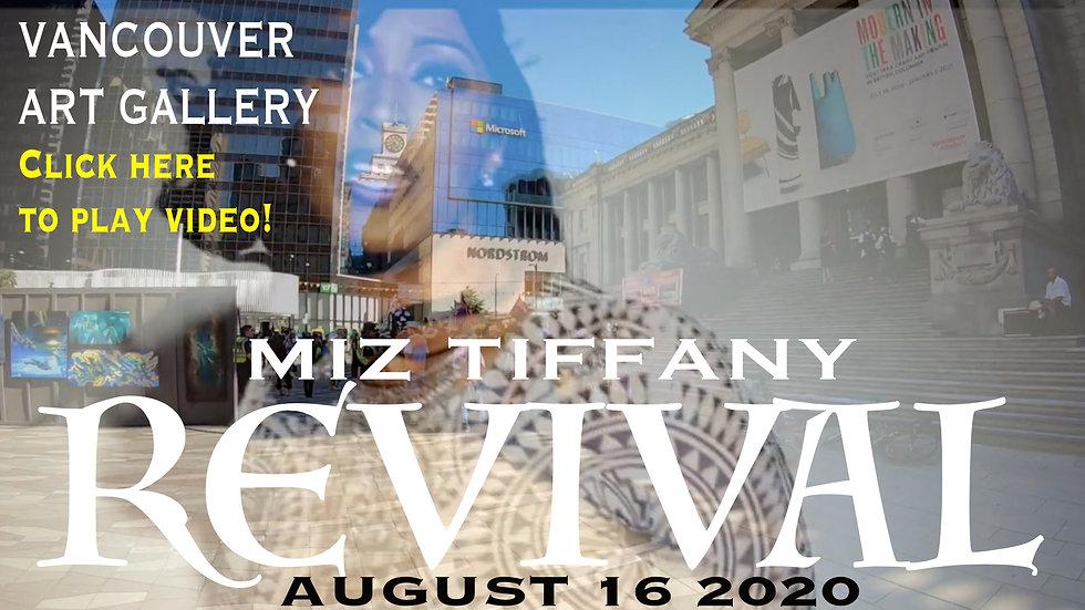REVIVAL - MIZ TIFFANY - VANCOUVER ART GALLERY - AUGUST 16, 2020