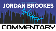 Jordan Brookes - Bleed (commentary)