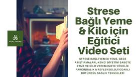 Strese Bağlı Yeme Video Set