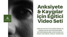 Anksiyete Eğitim Video Seti