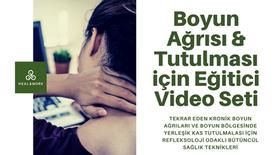 Boyun Ağrısı ve Boyun Tutulması Eğitim Video Seti