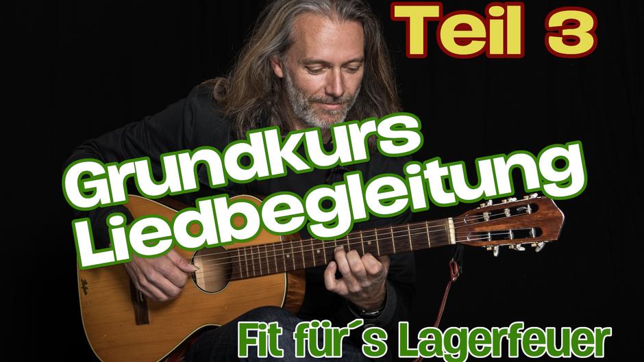 Grundkurs Liedbegleitung / Teil 3 / Zupfmuster
