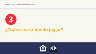 ¿Cuánta casa puedo pagar?