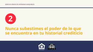 Nunca subestimes el poder de lo que se encuentra en tu historial crediticio