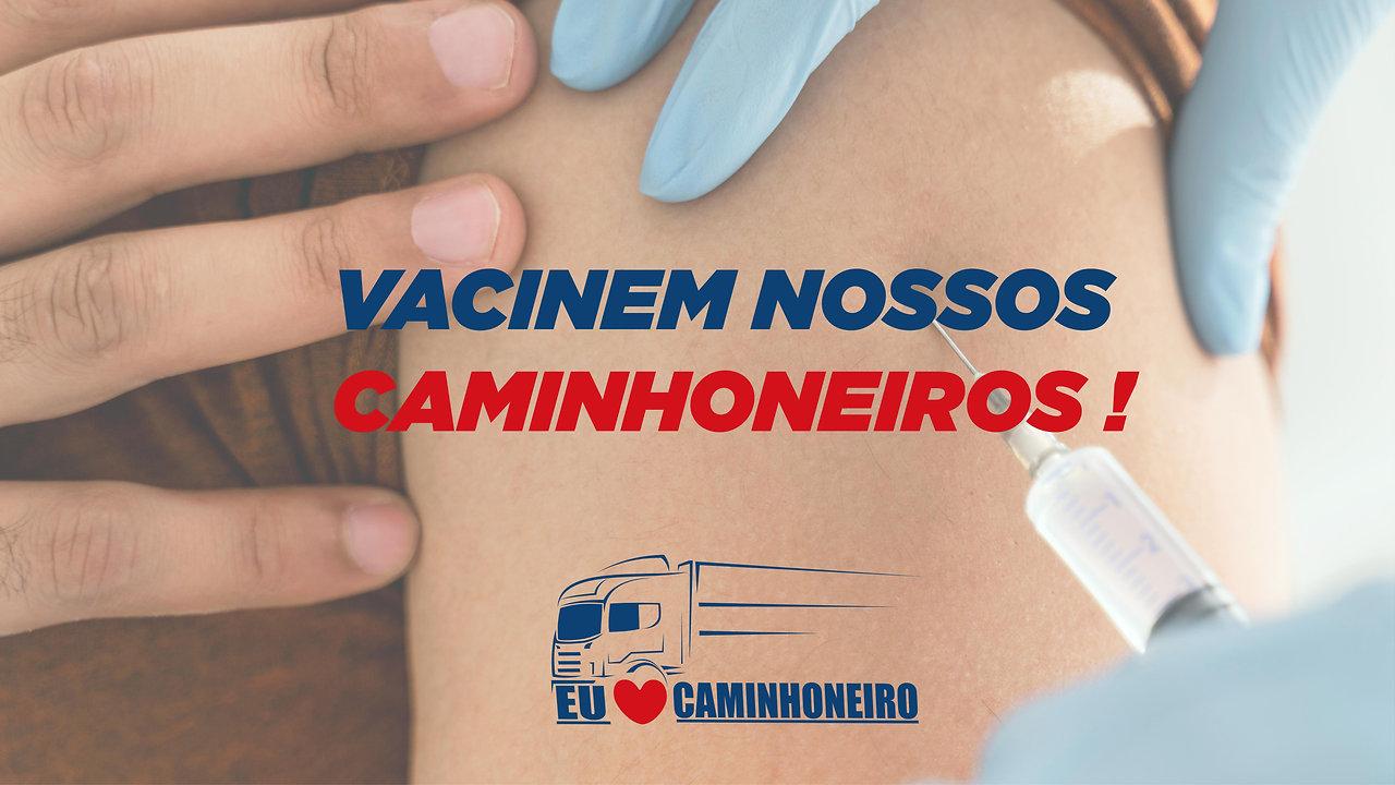 Campanha de Vacinação do Caminhoneiro