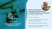 Muerte animal desde la  Bioética con la Doctora Carmen Valle