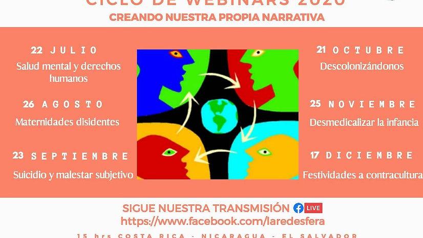 Segundo Ciclo de Webinars 2020 'Creando Nuestra Propia Narrativa'