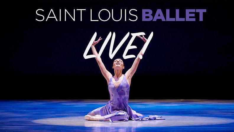 Saint Louis Ballet SLB LIVE!
