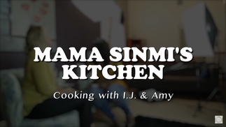 Who are I.J. and Amy | Mama Sinmi's Kitchen