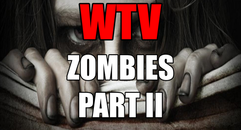 What You Need To Know About ZOMBIES Part 2