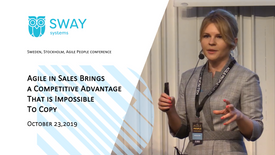 """October 23,2019 """"Agile in Sales Brings a Competitive Advantage That is Impossible To Copy"""""""