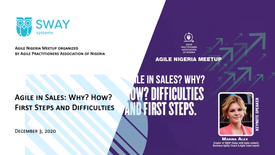"""December 3,  2020   """"Agile in Sales: Why? How? First Steps and Difficulties."""""""