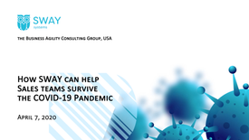 """April, 2020 """"How SWAY can help Sales teams survive the COVID-19 Pandemic"""""""