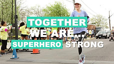"""Together We Are Superhero Strong"" - Event Promo Video"