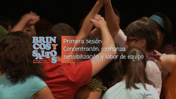 Primera sesión: concentración, confianza, sensibilización y trabajo en equipo