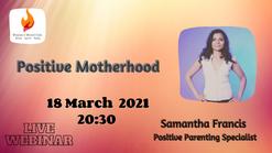 Positive Motherhood