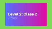 Level 2: Class 2