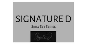 Skill Set Podcast - Signature D
