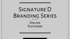 Branding Series Podcast - Signature D