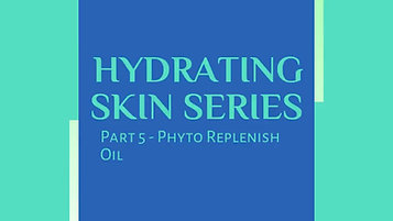 Hydrating Skin Series Part 5