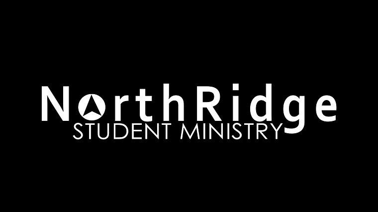 NORTHRIDGE STUDENT MINISTRY