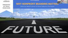 Webinar: Why Nonprofit Branding Matters