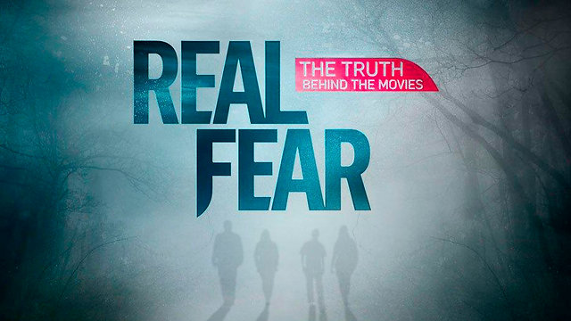 Real Fear - The Truth Behind the Movies