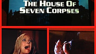 House of Seven Corpses Trailer 1080p