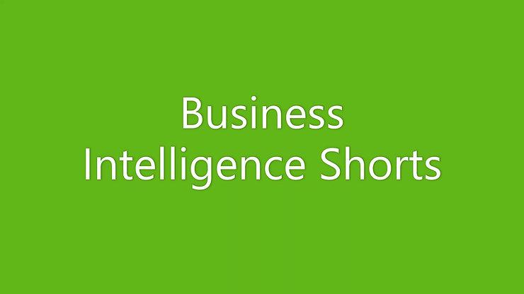 Business Intelligence Shorts