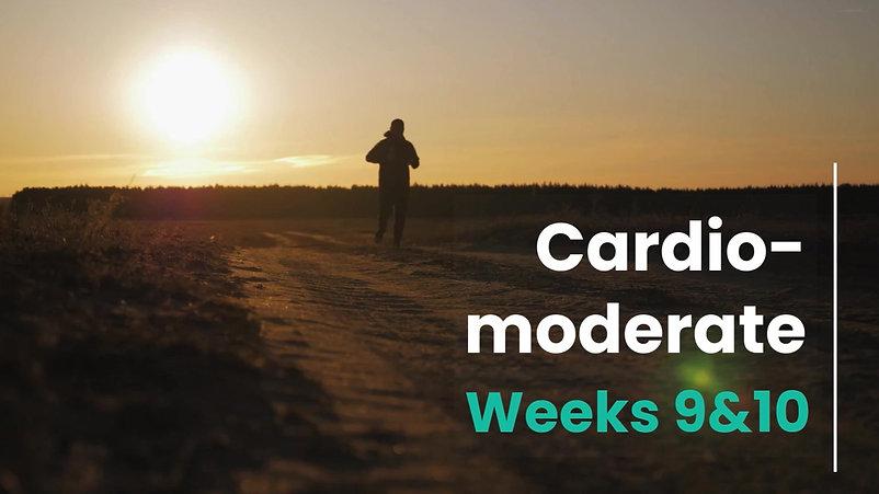 Cardio-Mod Week 9&10