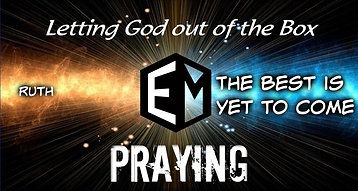 Even More Praying: The Best is Yet to Come