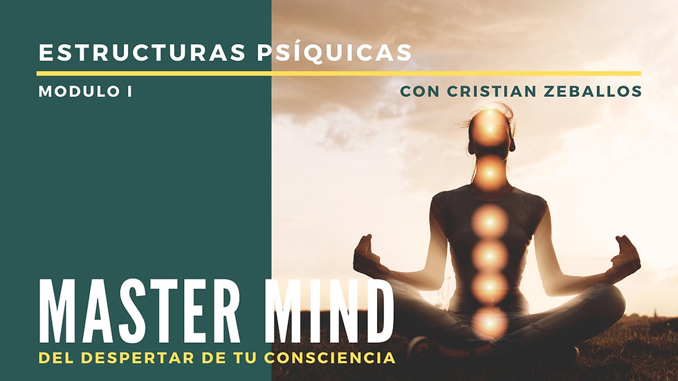 Estructuras Psíquicas - Master Mind - Modulo 1