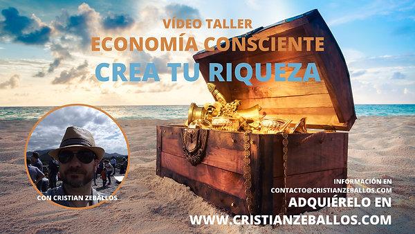 Crea Tu Riqueza | Video Taller de Economía Consciente