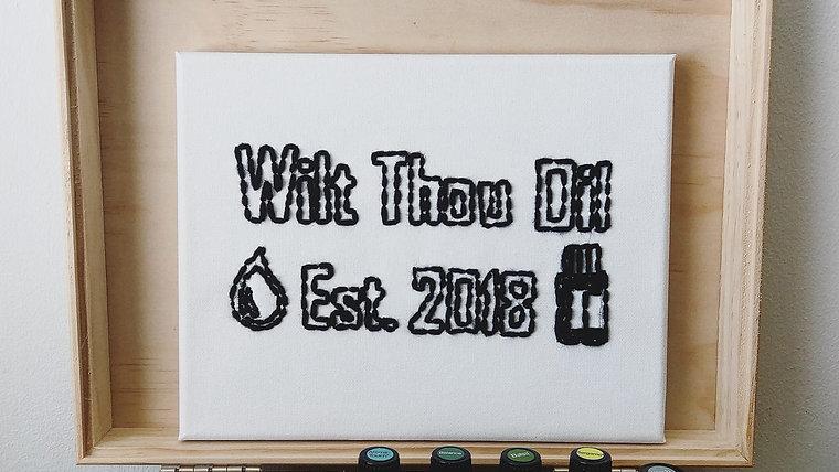 Wilt Thou Oil