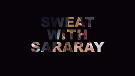 Sweat With SaraRay at Olympus