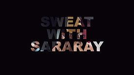 Sweat With SaraRay at Olympus