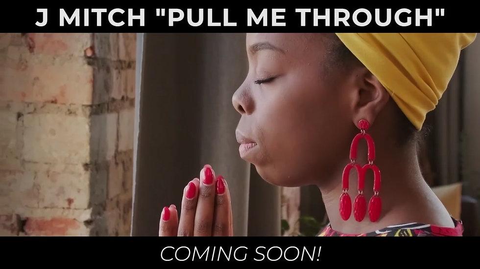 Pull Me Through