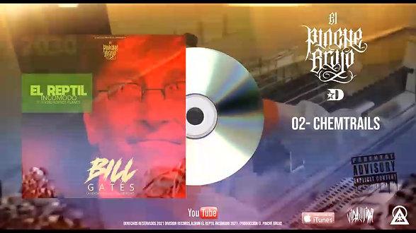 CHEMTRAILS / ALBUM REPTIL INCOMODO
