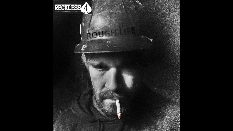 Reckless 4 - Rough Life