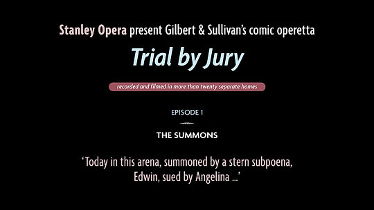 Trial by Jury: Episode 1
